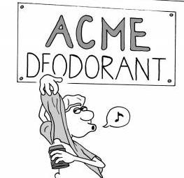 Acme Deodorant.